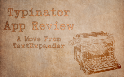 Typinator App Review (A Move From TextExpander)