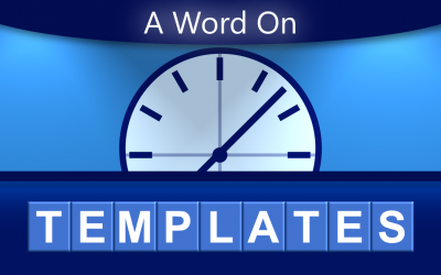 A Word On Templates