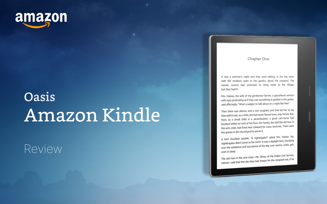 A Review Of The Kindle Oasis